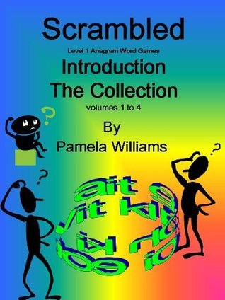 Scrambled Introduction The Collection - Volumes 1 to 4 (Scrambled Level 1)  by  Pamela Williams