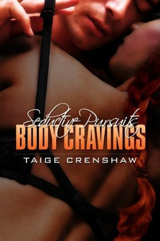 Body Cravings Taige Crenshaw