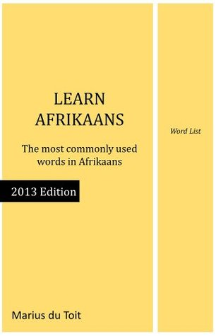 Learn Afrikaans - word list (Learn Afrikaans series)  by  Marius du Toit