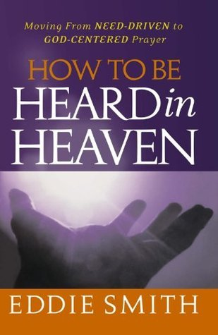 How To Be Heard In Heaven  by  Eddie Smith