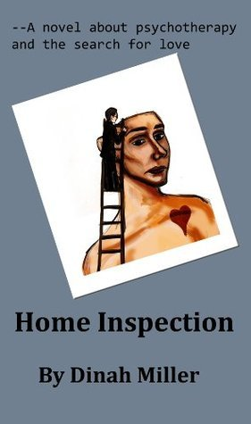 Home Inspection  by  Dinah Miller