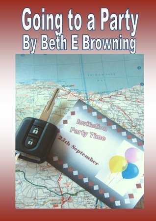 Going to a Party  by  Beth E. Browning
