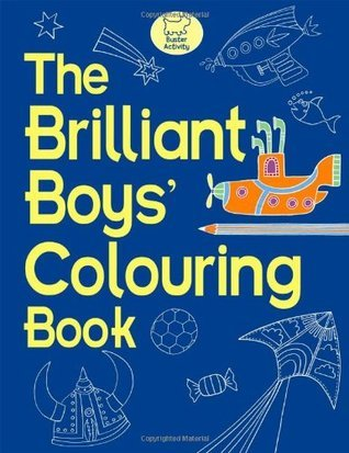 The Brilliant Boys Colouring Book  by  Jessie Eckel