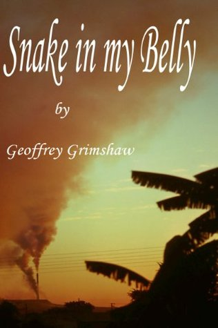 Snake in my Belly  by  Geoffrey Grimshaw