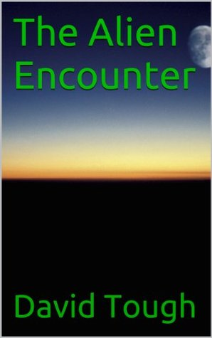 The Alien Encounter David Tough