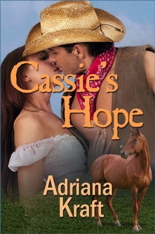 Cassies Hope (Riders Up, #1) Adriana Kraft