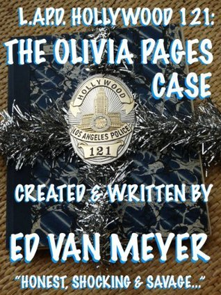 LAPD Hollywood 121:The Olivia Pages case Ed Van Meyer