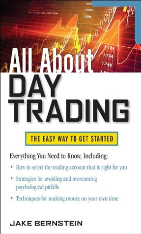All About Day Trading (All About Series) Jake Bernstein