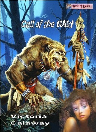 Call of the Wild Victoria Calaway
