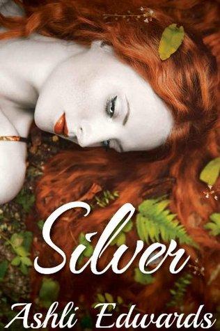 Silver  by  Ashli Edwards