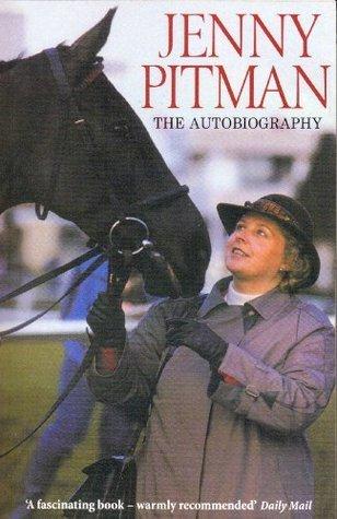 Jenny Pitman: The Autobiography  by  Jenny Pitman