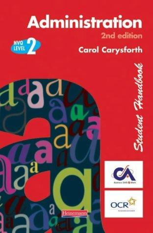 Administration Nvq Level 2 Student Handbook  by  Carol Carysforth