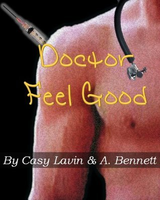 Doctor Feel Good Casy Lavin