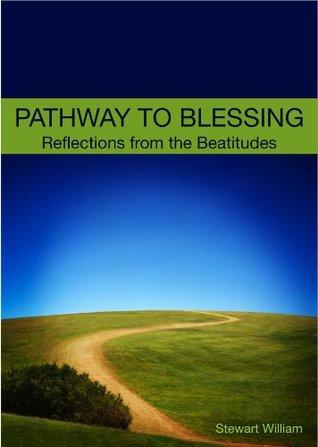 Pathway to Blessing Stewart William