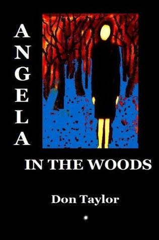Angela In The Woods Don Taylor