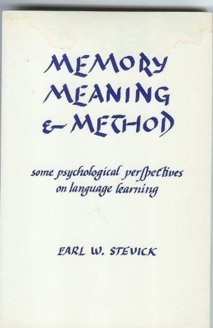 Memory Meaning & Method  by  Earl W. Stevick