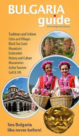 Bulgaria Guide  by  Violet Farah