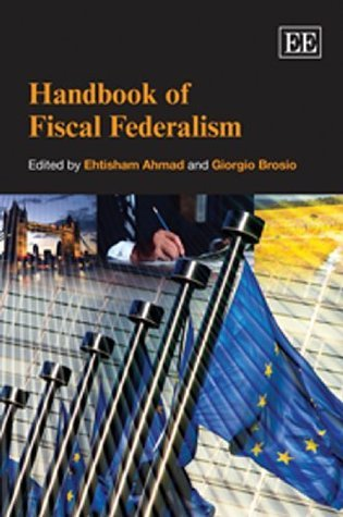 Handbook of Fiscal Federalism  by  Ehtisham Ahmad