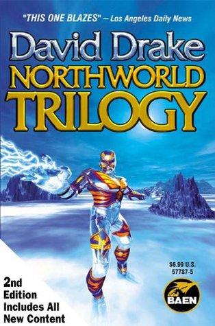 Northworld Trilogy, Second Edition David Drake
