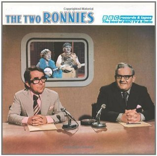 The Two Ronnies  by  Ronnie Corbett