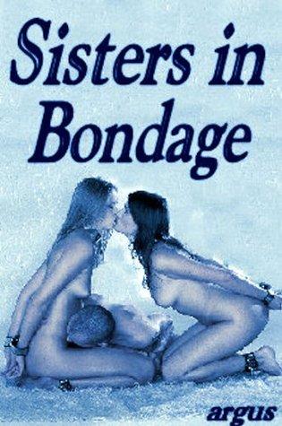 Sisters in Bondage J.J. Argus