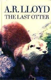 The Last Otter A.R. Lloyd