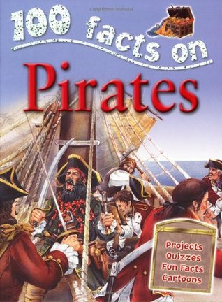 Pirates (100 Facts)  by  Andrew Langley
