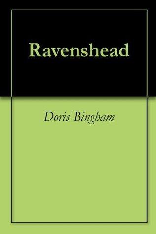 Ravenshead  by  Doris Bingham