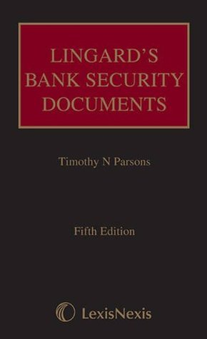 Lingards Bank Security Documents  by  Timothy N. Parsons