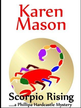 Scorpio Rising  by  Karen Mason