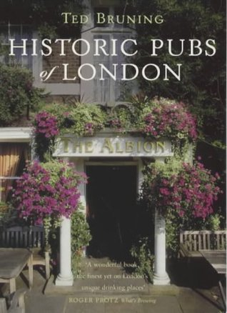 Historic Pubs of London Ted Bruning