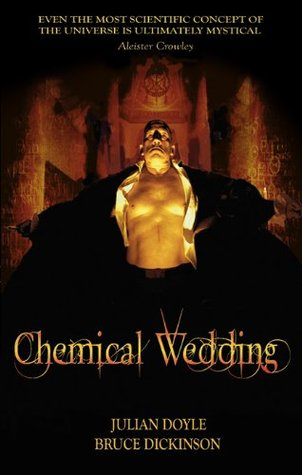 Chemical Wedding  by  Bruce Dickinson