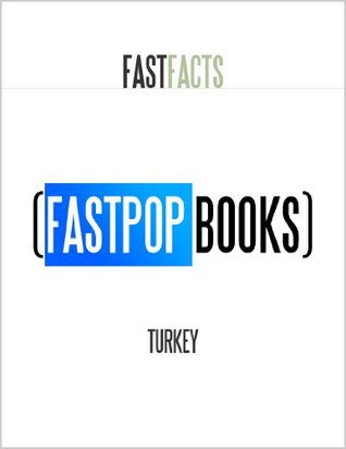 Turkey (FastPop Books Fast Facts)  by  Central Intelligence Agency (C.I.A.)