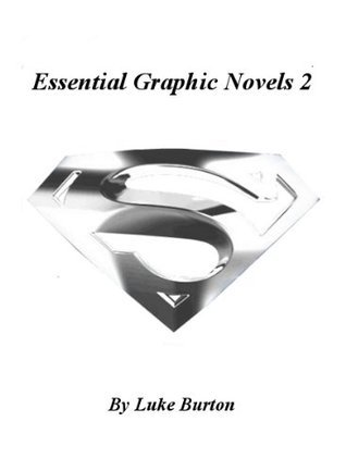 Essential Graphic Novels 2 Luke Burton
