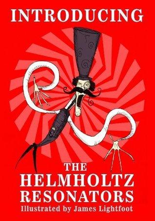 Helmholtz Resonators: Introducing  by  Jason Hall