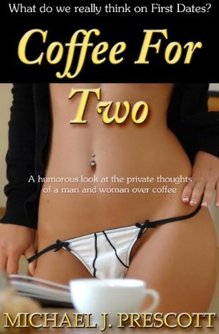 Coffee For Two  by  Michael J. Prescott