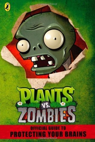 Plants vs. Zombies Official Guide  by  Unknown