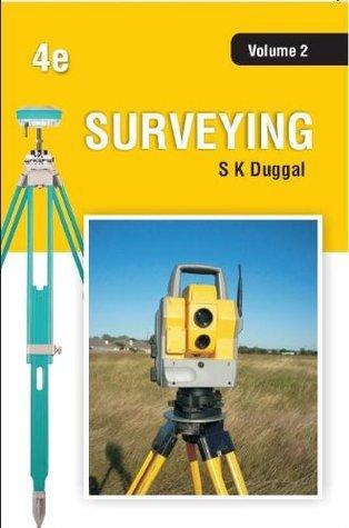 Surveying Vol II, 4e S.K. Duggal