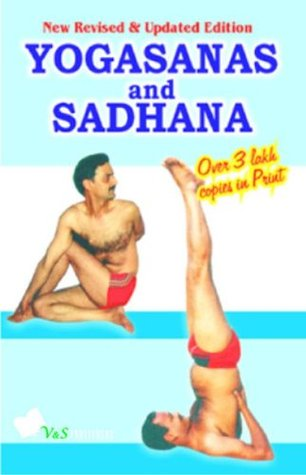 Yogasanas and Sadhana  by  Dr. Satya Pal Grover