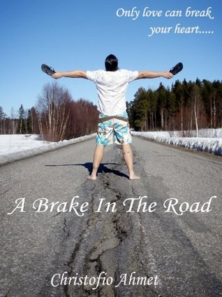 A brake in the road Christofio Ahmet