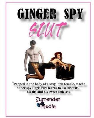 Ginger Spy Slut  by  Cooper