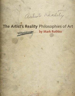 The Artists Reality: Philosophies of Art Mark Rothko