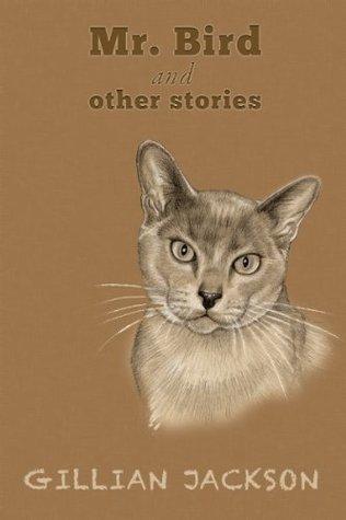 Mr. Bird & Other Stories Gillian Jackson