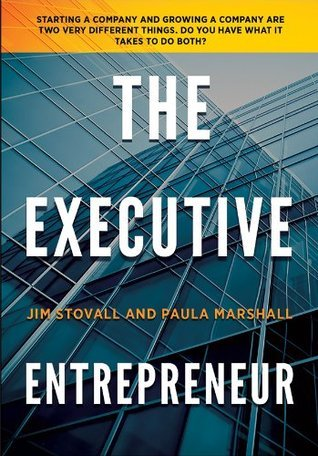 The Executive Entrepreneur  by  Jim Stovall