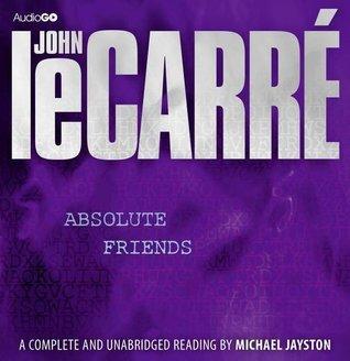 Absolute Friends (BBC Audiobooks) John le Carré
