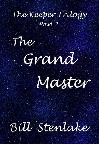 The Grand Master  by  Bill Stenlake