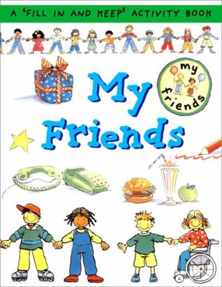 My Friends (First Record Book) (First Record Book)  by  Catherine Bruzzone