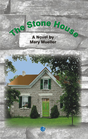 The Stone House Mary Mueller