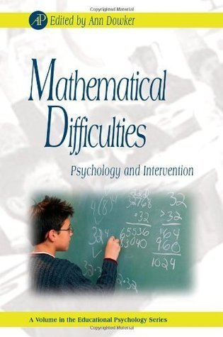 Mathematical Difficulties: Psychology and Intervention  by  Ann Dowker