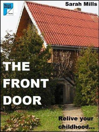 The Front Door Sarah Mills